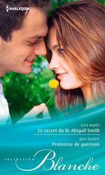 Vente Livre Numérique : Le secret du Dr Abigail Smith - Promesse de guérison  - Kate Hardy - Judy Duarte