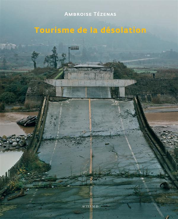 TOURISME DE LA DESOLATION