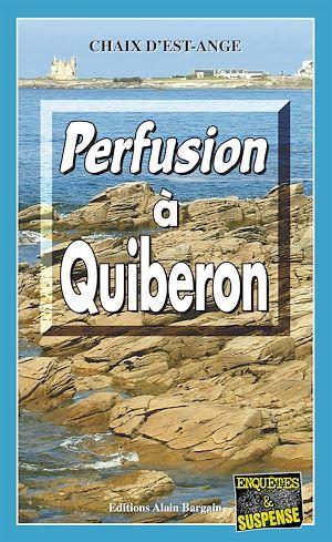 Perfusion à Quiberon  - Chaix d´Est-Ange