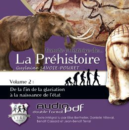 écoute l'histoire de... la préhistoire t.2