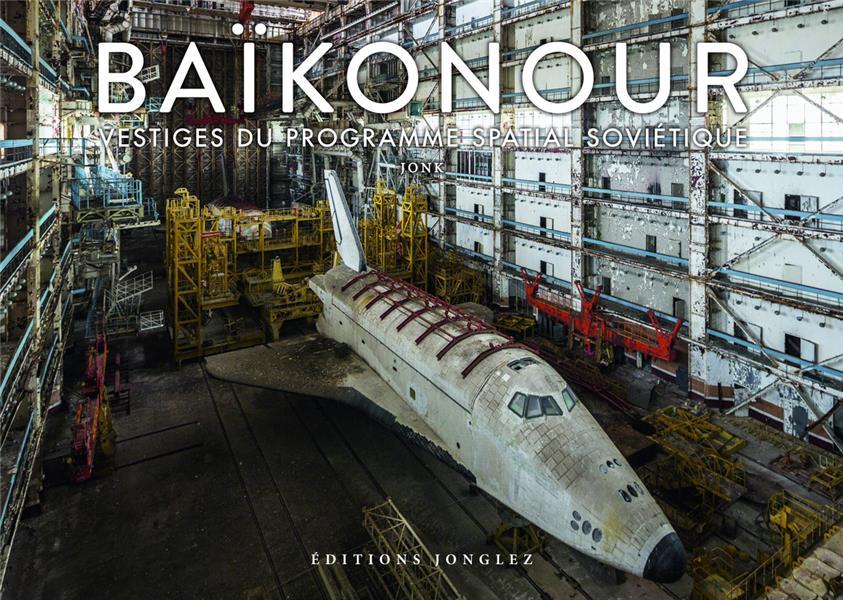 Baikonour, vestiges du programme spatial soviétique