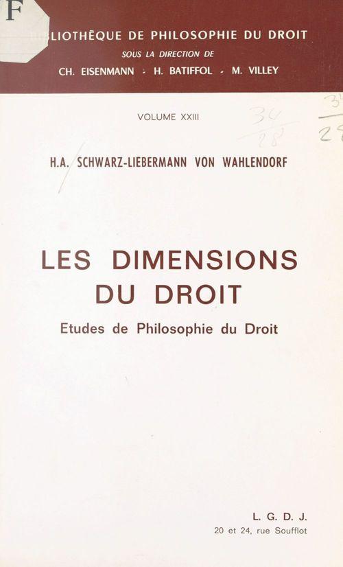 Les dimensions du droit : études de philosophie du droit