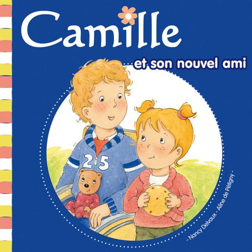 CAMILLE ; Camille et son nouvel ami