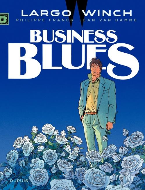 Largo Winch T.4 ; business blues