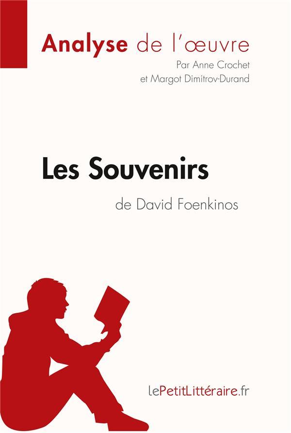Les souvenirs de David Foenkinos