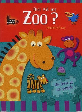 Qui Vit Au Zoo ?