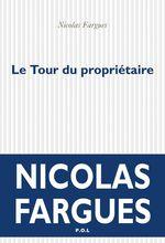 Vente Livre Numérique : Le Tour du propriétaire  - Nicolas Fargues