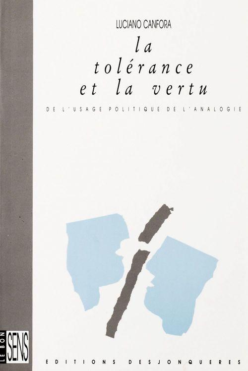 Tolerance et la vertu (la)