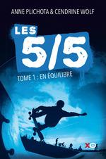 Vente Livre Numérique : Les 5/5 - tome 1 En équilibre  - Anne Plichota - Cendrine Wolf