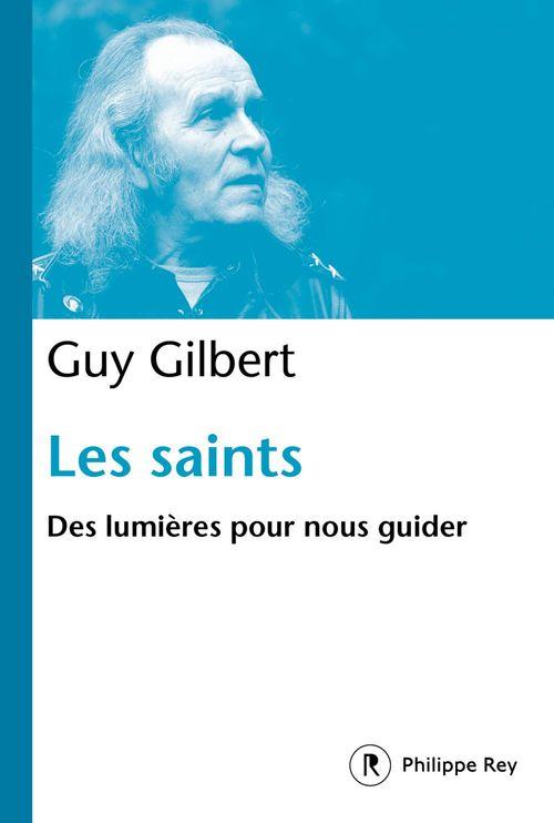 Les saints ; des lumières pour vous guider