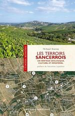 Vente EBooks : Les terroirs Sancerrois  - Thibaut Boulay
