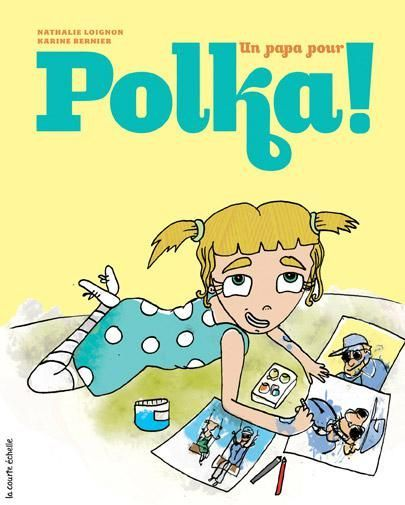 Un papa pour Polka !