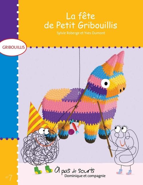 La fête de Petit Gribouillis