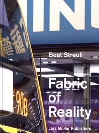 Beat streuli the fabric of reality
