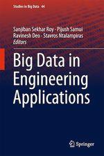 Big Data in Engineering Applications  - Stavros Ntalampiras - Ravinesh Deo - Pijush Samui - Sanjiban Sekhar Roy