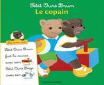 Vente EBooks : Petit Ours Brun ; le copain  - Marie Aubinais - Charlotte LE BRETON