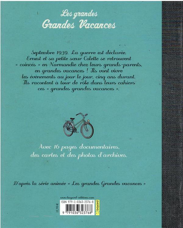 les grandes grandes vacances ; les cahiers d'Ernest et Colette 1939-1944
