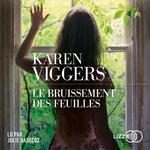 Le Bruissement des feuilles  - Karen Viggers - Karen VIGGERS