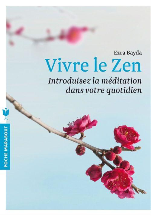 Vivre le zen