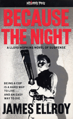 Vente Livre Numérique : Because The Night  - James Ellroy