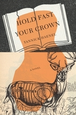 Vente EBooks : Hold Fast Your Crown  - Yannick Haenel