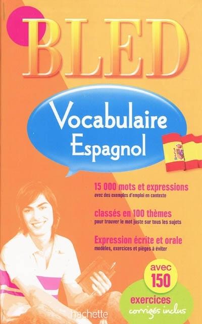 Bled; Vocabulaire Espagnol