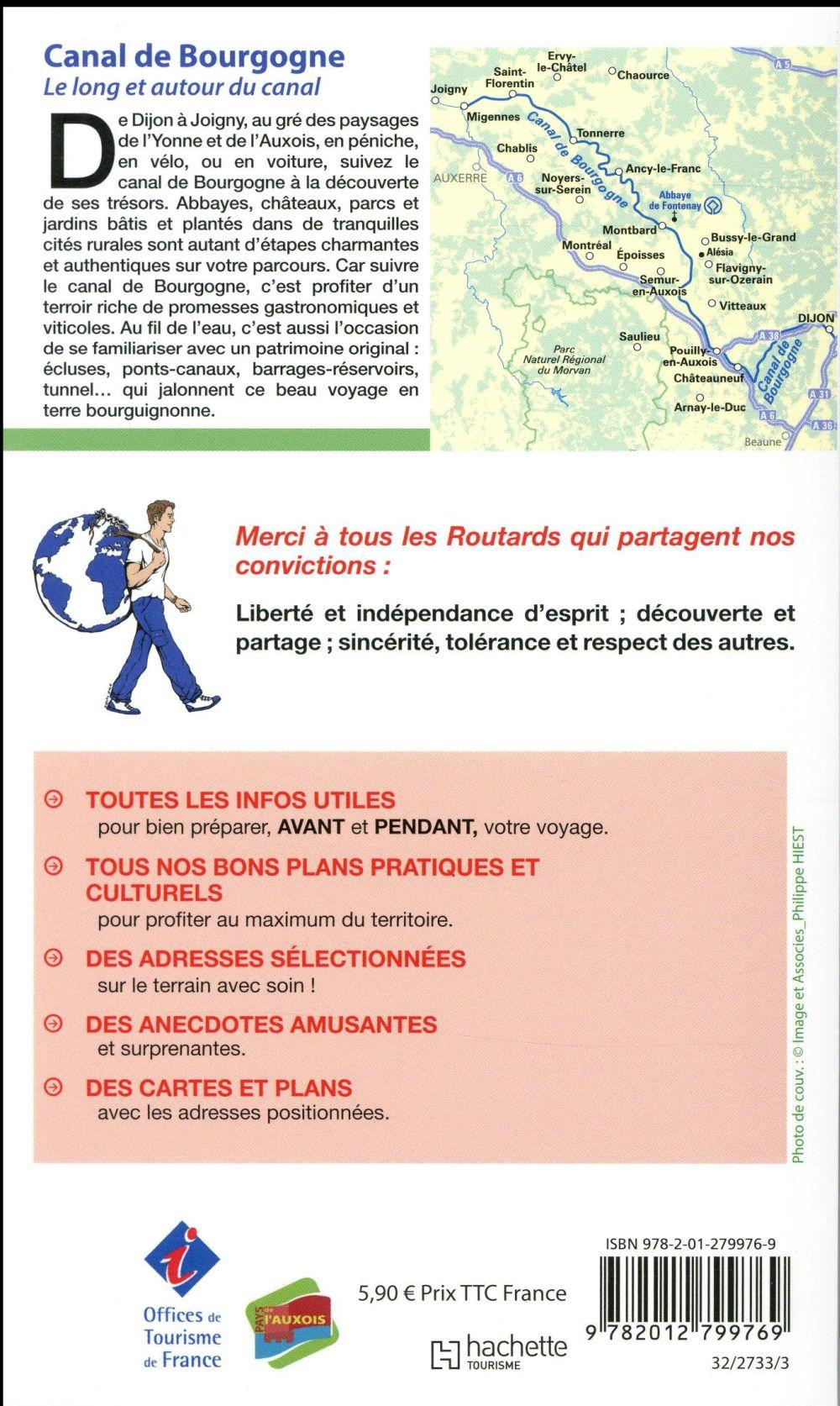 Guide du Routard ; Canal de Bourgogne ; le long et autour du canal