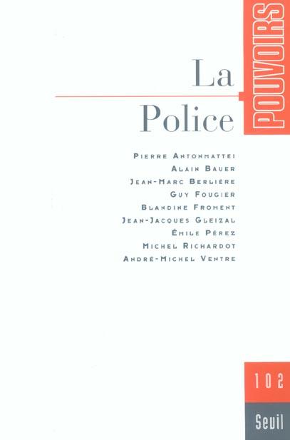 Pouvoirs, n  102, la police - vol02