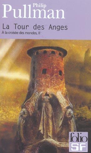 à la croisée des mondes t.2 ; la tour des anges