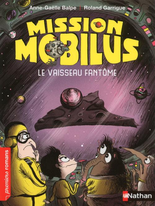 mission Mobilus ; le vaisseau fantôme