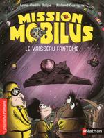 Vente EBooks : Mission Mobilus, le vaisseau fantôme - Roman Science-Fiction - De 7 à 11 ans  - Anne-Gaëlle Balpe