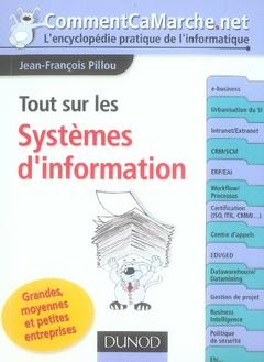Tout sur les systèmes d'information ; grandes, moyennes et petites entreprises