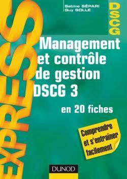 Dscg 3 ; Management Et Controle De Gestion En 20 Fiches