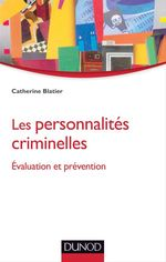 Vente Livre Numérique : Les personnalités criminelles  - Catherine Blatier