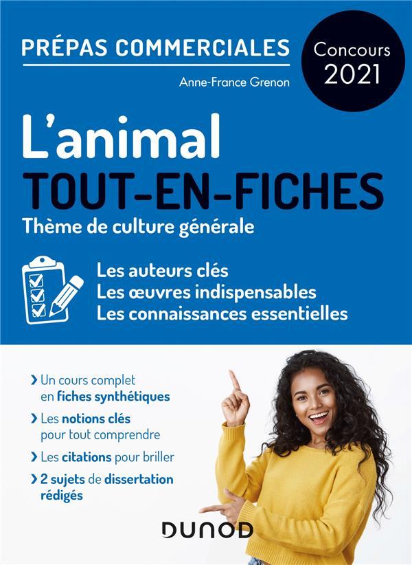 L'animal ; prépas commerciales ; tout-en-fiches (édition 2021)