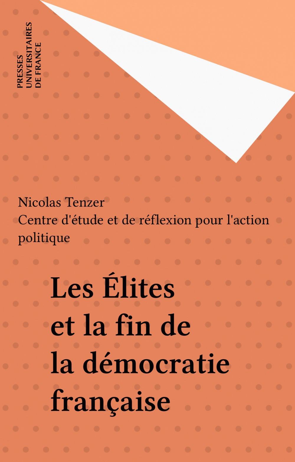 Les elites et la fin de la democratie francaise