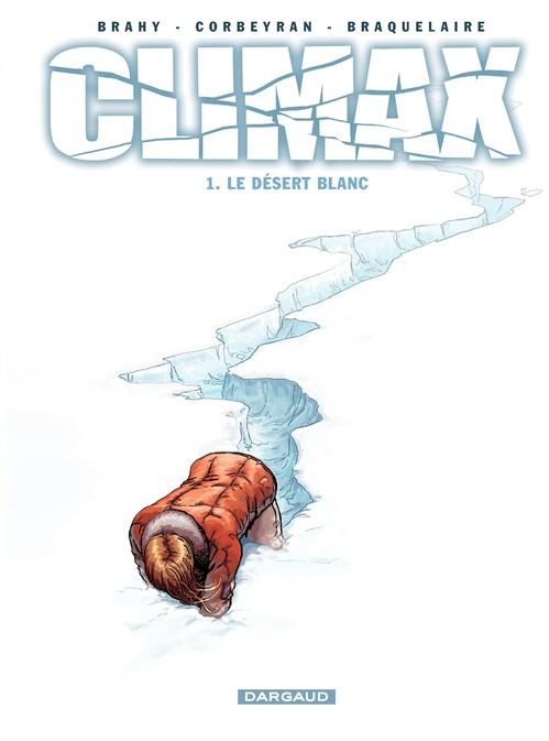 Climax t.1 ; le désert blanc