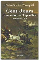 Vente EBooks : Cent Jours  - Emmanuel de Waresquiel