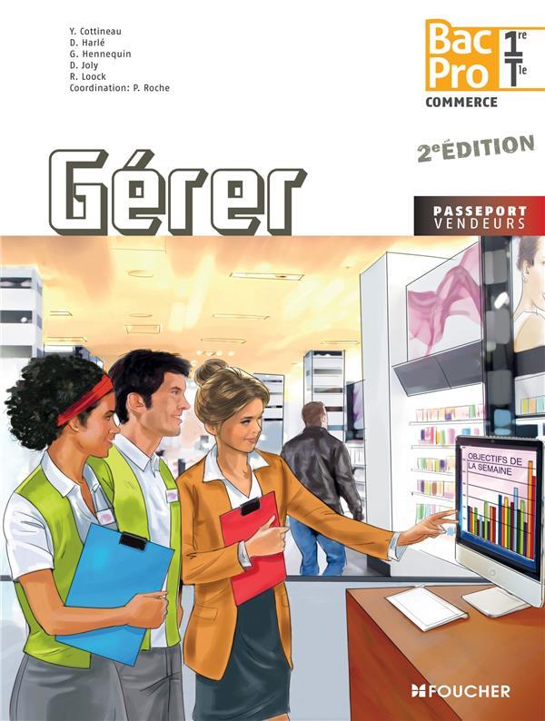 Passeport Vendeurs; Gerer ; 1ere, Terminale ; Bac Pro , Livre De L'Eleve