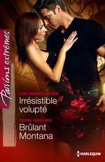 Vente EBooks : Irrésistible volupté - Brûlant Montana  - Lisa Renee Jones - Debbi Rawlins