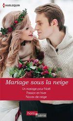 Vente EBooks : Mariage sous la neige  - Lucy Monroe - Helen Brooks - Joanna Neil