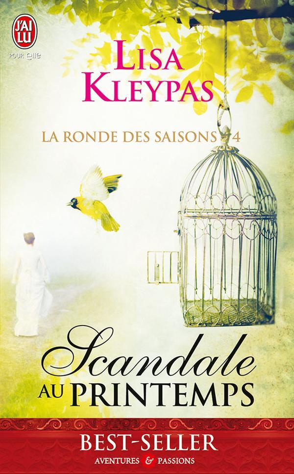 La Ronde Des Saisons T.4 ; Scandale Au Printemps