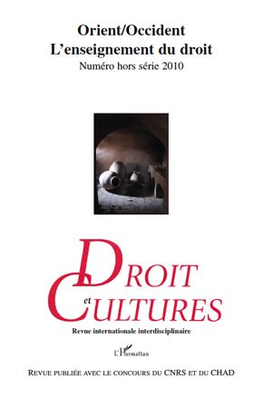 Revue Droit Et Cultures; Orient/Occident ; L'Enseignement Du Droit