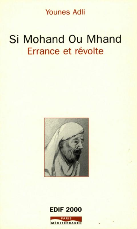 Si Mohand ou Mhand ; errance et révolte