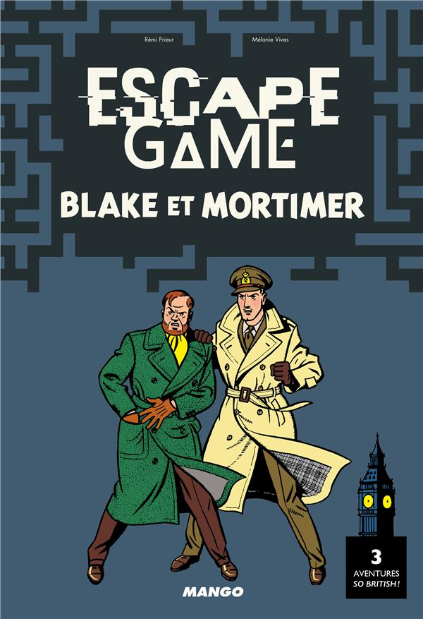 ESCAPE GAME  -  BLAKE ET MORTIMER Vives M