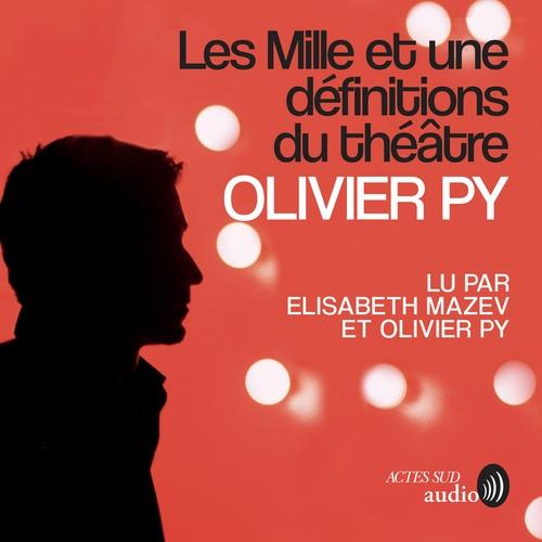 Vente AudioBook : Les mille et une définitions du théâtre  - Olivier Py