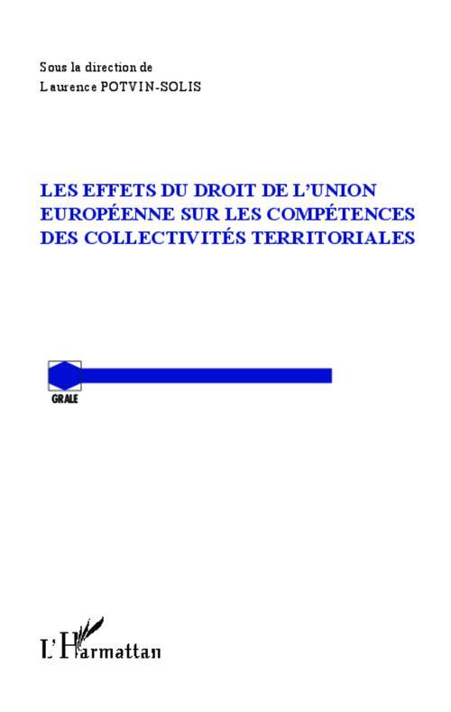 Les effets du droit de l'union européenne sur les compétences des collectivités territoriales
