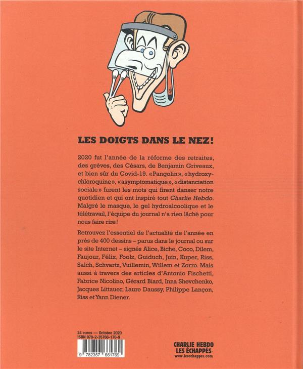 CHARLIE HEBDO ; Charlie Hebdo ; les doigts dans le nez !