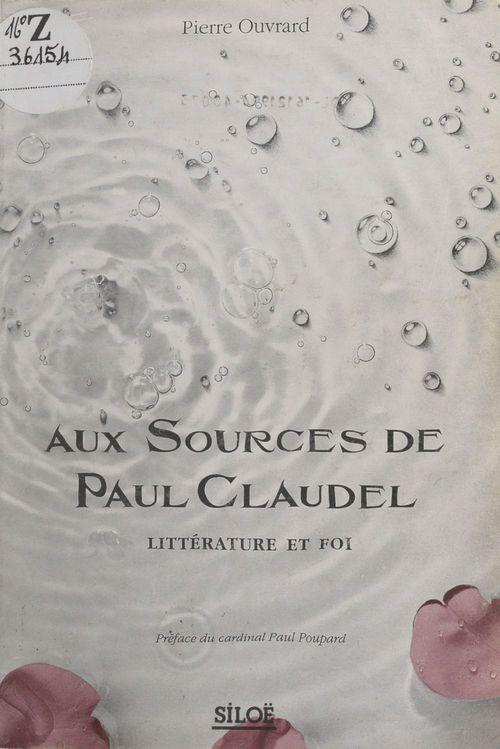 Aux sources de paul claudel
