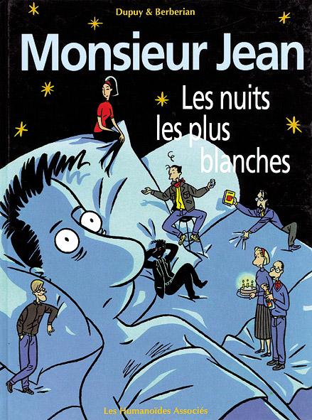 Monsieur Jean T.2 ; les nuits les plus blanches